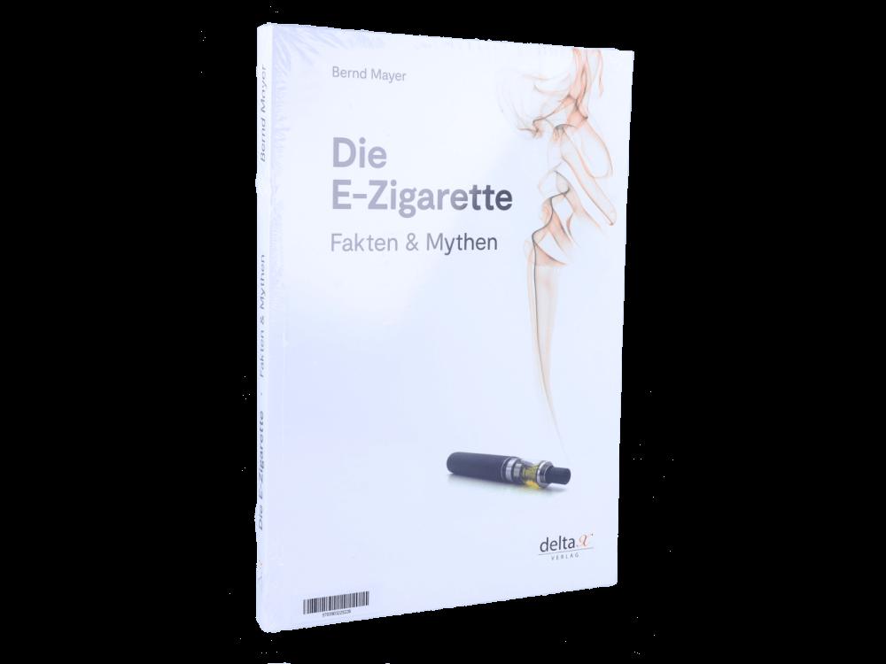 Das Buch Die E-Zigarette Fakten und Mythen